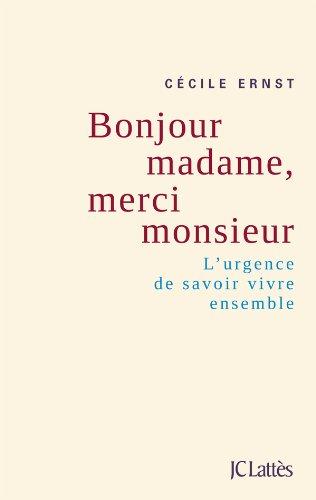 9782709636667: Bonjour madame, merci monsieur (French Edition)
