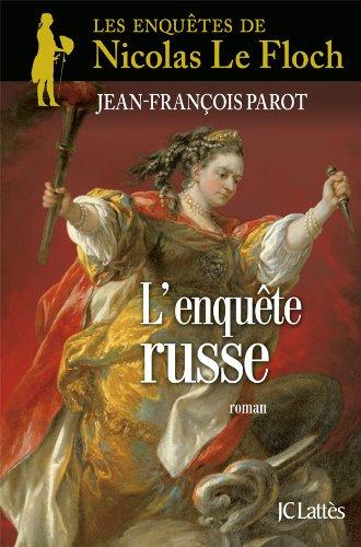 ENQUÊTE RUSSE (L'): PAROT JEAN-FRANÇOIS