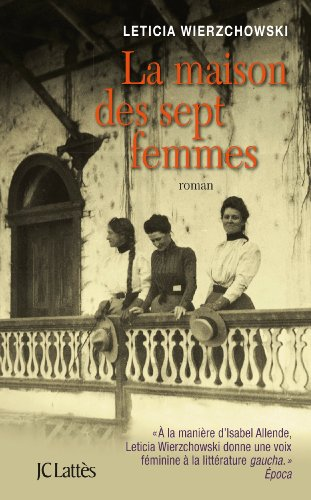 MAISON DES SEPT FEMMES (LA): WIERZCHOWSKI LETICIA