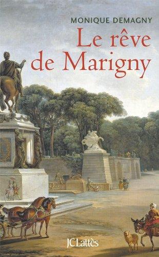 9782709638272: le rêve de Marigny