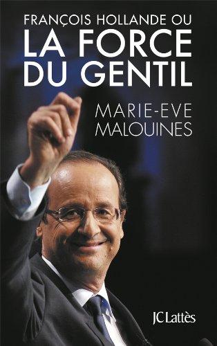 9782709639569: François Hollande ou la force du gentil
