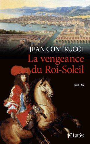 9782709642781: La vengeance du Roi-Soleil