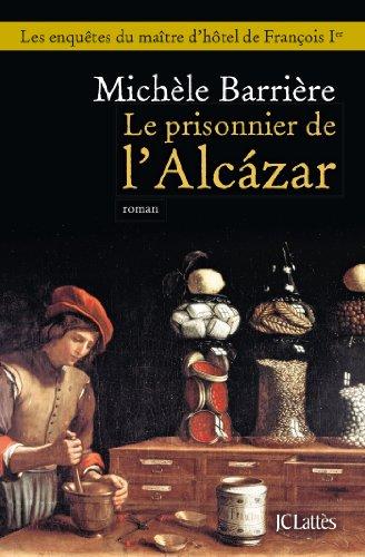 9782709643900: Le prisonnier de l'Alcazar