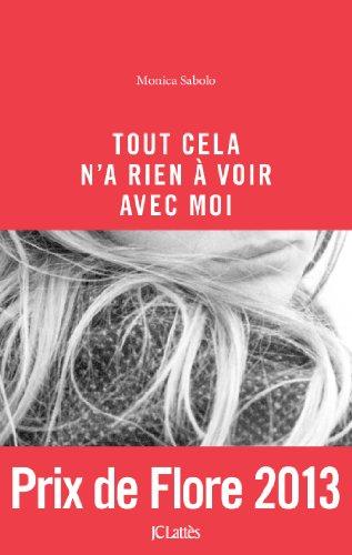 9782709644655: Tout cela n'a rien à voir avec moi (Littérature française) (French Edition)