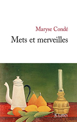 METS ET MERVEILLES: COND� MARYSE