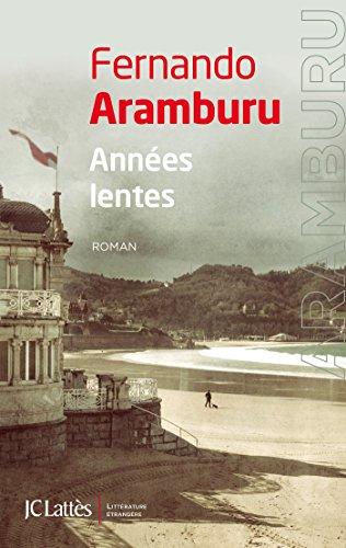ANNÉES LENTES: ARAMBURU FERNANDO