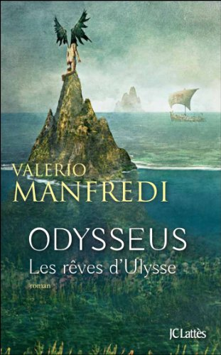 9782709644815: Odysseus : Tome 1 : Les rêves d'Ulysse (Romans étrangers)