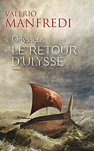 9782709644822: Odysseus / Le retour d'Ulysse : roman