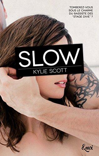 SLOW: SCOTT KYLIE