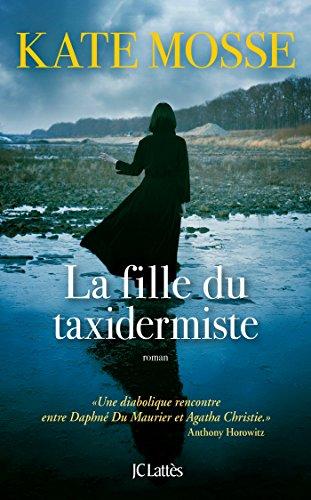 FILLE DU TAXIDERMISTE (LA): MOSSE KATE