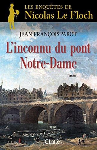 INCONNU DU PONT NOTRE-DAME (L'): PAROT JEAN-FRAN�OIS