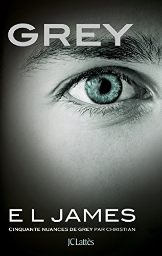 9782709650564: Grey : Cinquante nuances de Grey par Christian - Tome 4