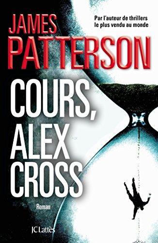 COURS, ALEX CROSS: PATTERSON JAMES