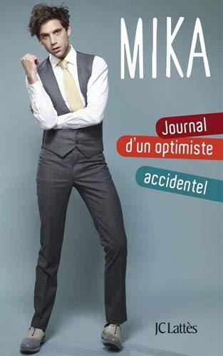 9782709656214: Journal d'un optimiste accidentel (Essais et documents)