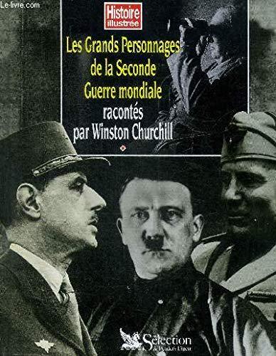 Les grands personnages de la Seconde guerre: Winston Churchill
