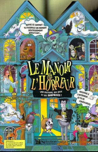 9782709806947: Le Manoir de l'horreur