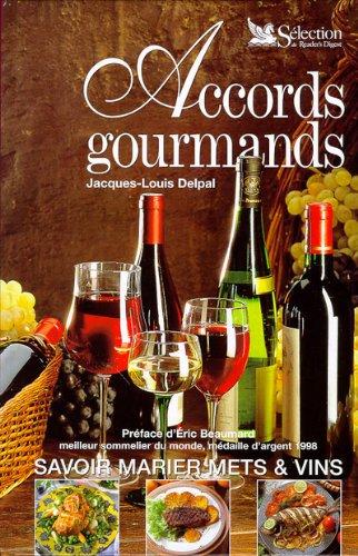 9782709810012: Accords gourmands : Savoir marier mets et vins