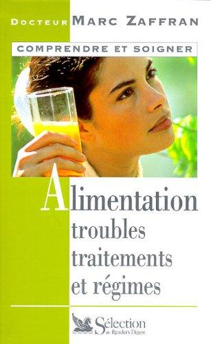 9782709810487: Alimentation, troubles, traitements et r�gimes