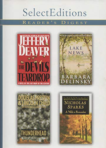 9782709811033: Reader's Digest Select Editions Vol. 6 1999 Lake News, The Devil's Teardrop, Thunderhead, and A Walk to Remember