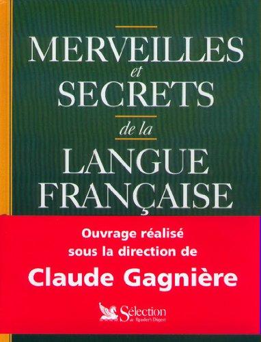 9782709811385: Merveilles et secrets de la langue française