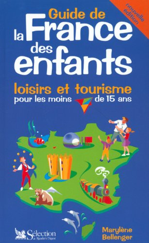 9782709812238: Guide de la France des enfants