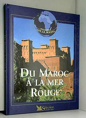 9782709812269: Du Maroc � la mer Rouge (Regards sur le monde)