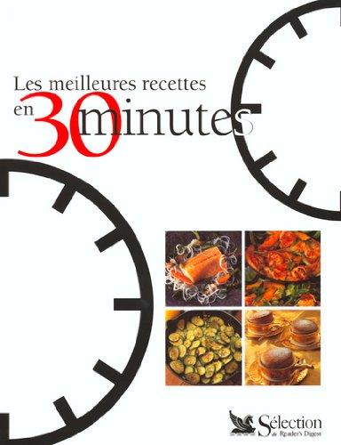 9782709812405: Les meilleures recettes en 30 minutes