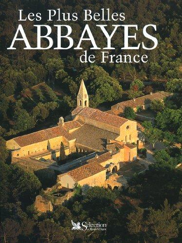 9782709812931: Les plus belles abbayes de France