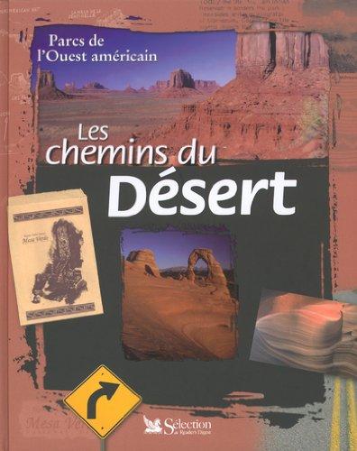 9782709813297: Parcs de l'ouest américains les chemins du desert