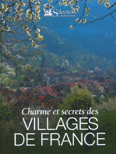 9782709814065: Charmes et secrets des villages de France