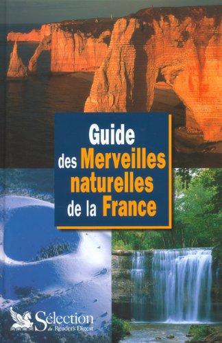 9782709814201: Guide des merveilles naturelles de la France