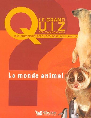 9782709814928: Le Monde animal