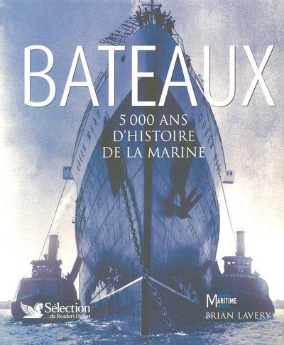 9782709816694: Bateaux : 5000 ans d'histoire de la marine
