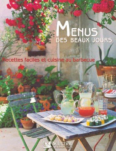 9782709818650: Menus des beaux jours : Recettes faciles et cuisine au barbecue