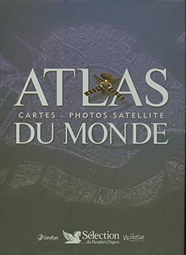 9782709818902: ATLAS DU MONDE CARTES ET PHOTOS SATELLITES