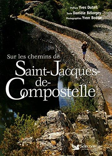 9782709819831: Sur les chemins de: Saint-Jacques-de-Compostelle
