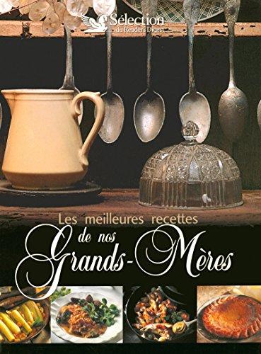 9782709819978: Les meilleures recettes de nos Grands-Mères