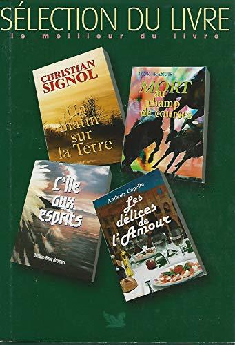 4 livres de Sélection du livre : Christian Signol; William