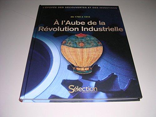 9782709821049: A l'aube de la revolution industrielle de 1750 a 1810
