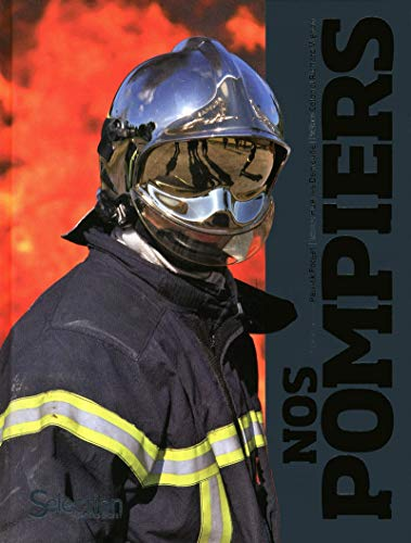 9782709822633: Nos pompiers (French Edition)