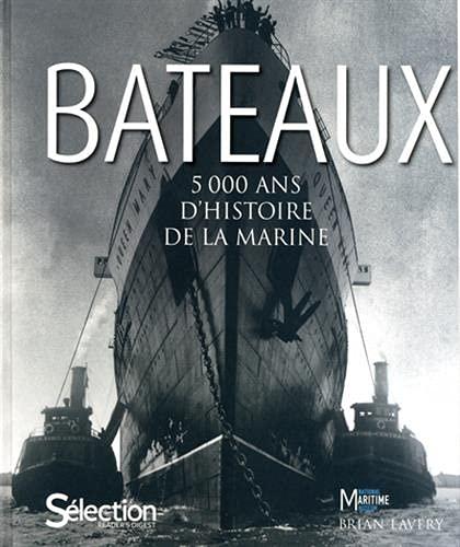 9782709822664: BATEAUX, 5000 ANS D'HISTOIRE MARINE