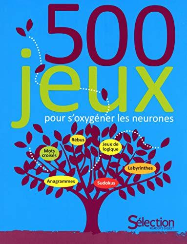 9782709823463: 500 jeux pour s'oxygéner les neurones