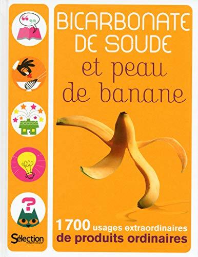 9782709825023: Bicarbonate de soude et peau de banane