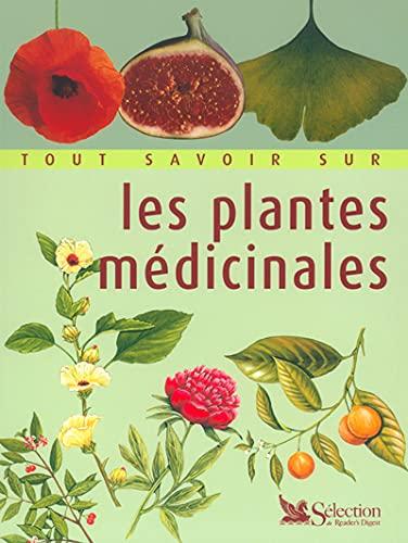 9782709848909: Tout savoir sur les plantes médicinales