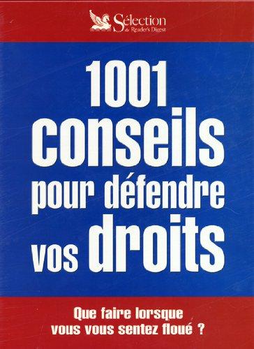 1001 conseils pour défendre vos droits: Laurence Ollivier; Laurence