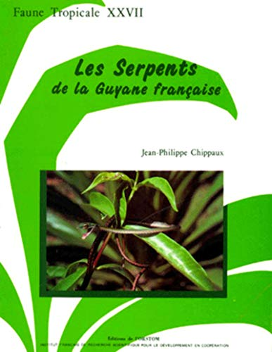 9782709908290: Les serpents de la Guyane française
