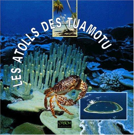9782709911757: les atolls des Tuamotu