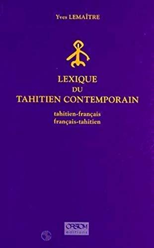9782709912471: Lexique du Tahitien contemporain : tahitien-fran�ais, fran�ais-tahitien