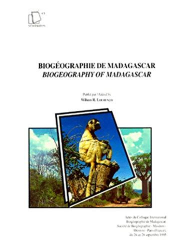 9782709913249: Biogéographie de Madagascar: Actes du Colloque international biogéographie de Madagascar, Société de biogéographie, Muséum, ORSTOM, Paris, ... Colloques et séminaires) (French Edition)