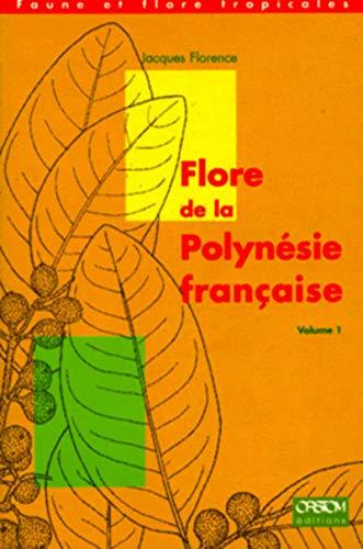 flore de la polynésie française t.1